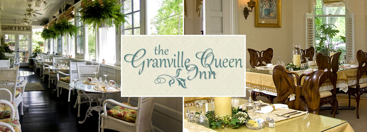 Granville Queen Inn Bed and Breakfast