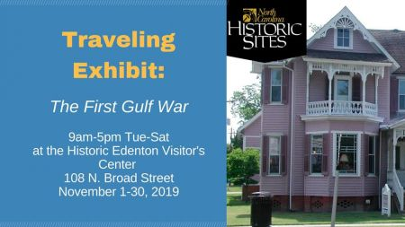 Historic Edenton State Historic Sites, Traveling Exhibit: The First Gulf War