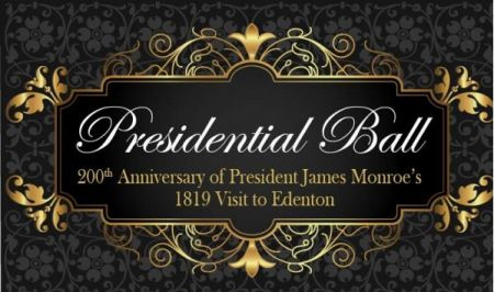 Historic Edenton State Historic Site, Presidential Ball for James Monroe