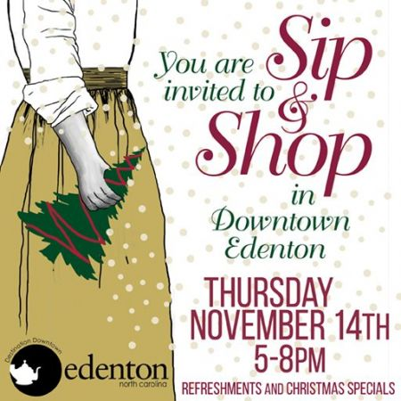 Destination Downtown Edenton, Sip & Shop
